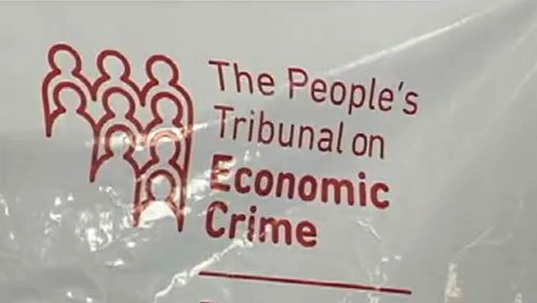The People's Tribunal on Economic Crimes is seeking to facilitate a discussion about corruption, economic crime and state capture in South Africa.