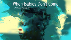 When Babies Don't Come
