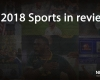 2018 Sports in Review