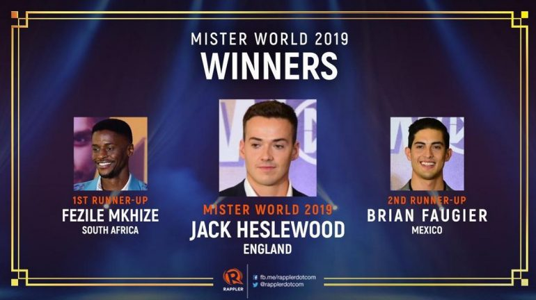 MR WORLD 2019 - Jack Heslewood, England 1ST RUNNER-UP - Fezile Mkhize, South Africa 2ND RUNNER-UP - Brian Faugier, Mexico.