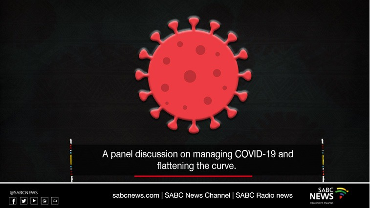 SABC News Panel - LIVE: Discussion at 8pm on managing COVID-19 and flattening the curve