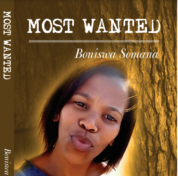 Cover - FEATURE: Most Wanted – Author Boniswa Somana's journey to self-discovery