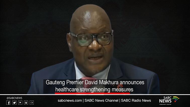 makhura health - LIVE: Gauteng Premier announces measures to strengthen healthcare system