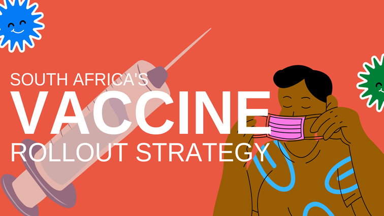VACCINE ROLL OUT - EXPLAINER: South Africa's vaccine rollout strategy